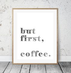 but first coffee.  DIN A4  Coffee Lover Gift  by TheEmptySpacee