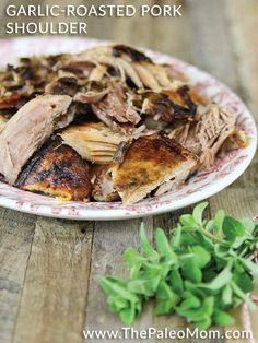 » The Paleo Approach Cookbook Preview: Garlic-Roasted Pork Shoulder For FMD use Pork Loin for phases 2-3 and Pork Tenderloin phases 1-2