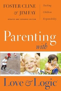 TOPSELLER! Parenting with Love and Logic: Teaching Children Responsibility $9.59