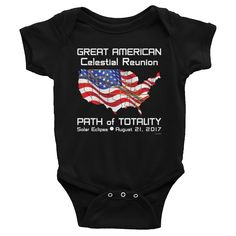 Baby/Infant Solar Eclipse Onesies-#Bodysuit - FLAG - Great American Celestial Reunion Path of Totality August 21, 2017