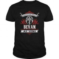 I Love  BEVAN Blood Runs Through My Veins (Dragon) - BEVAN  Tshirts, Hoodie T shirts