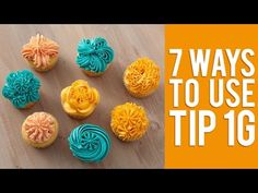 Decorate Cupcakes with Tip 1G – 7 Ways! - YouTube