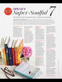 Oprah's soul searching books. O magazine.