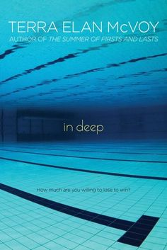 In Deep by Terra Elan McVoy | Publisher: Simon Pulse | Publication Date: July 8, 2014 | www.terraelan.com | #YA Contemporary