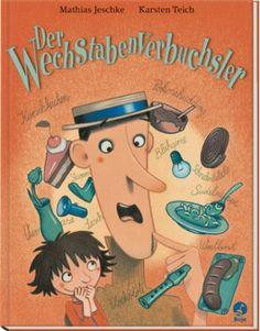 Der Wechstabenverbuchsler: Amazon.de: Mathias Jeschke, Karsten Teich: Bücher