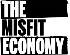 The Misfit Economy: Innovation on the Fringe