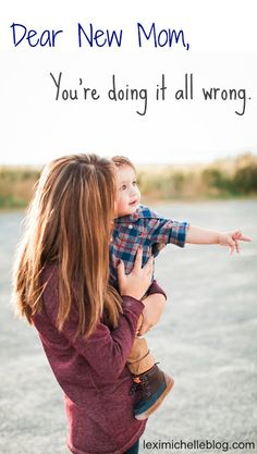 Dear New Mom-- open letter from one new mom to another. Advice I wish I'd heard when I was a first time mom