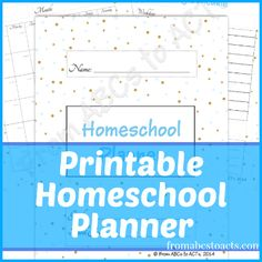 Free Printable Homeschooling Planner on From ABCs to ACTs