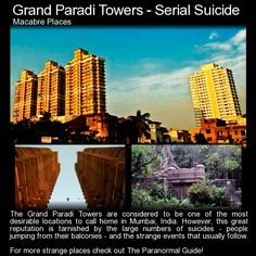 Grand Paradi Towers - Serial Suicides - The Paranormal Guide Scary Places, Haunted Places, Cool Places To Visit, Haunted Hotel, Most Haunted, Paranormal Society, Paranormal Stories, Strange Events, Spooky Stories