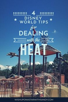 Disney World In The Summer: 4 Tips For Dealing With The Heat And Staying As Cool As Possible On Your Disney Vacation- Sandy Karpie l Disney Vacation Planner l Disney Tips & Info-#Cool #Dealing #Disney #Heat #Info #Karpie #Planner #Sandy #staying #Summer #Tips #Vacation #vacationdeals #World