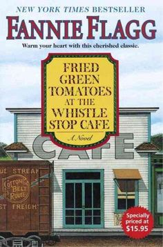 Fried Tomatoes At The Whistle Stop Cafe