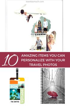 10 Amazing Items You Can Make Personalized with Travel Photos