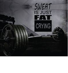 Fitness Motivation Home Gym Wall Decal - Sweat Is Just Fat Crying Wall Decal