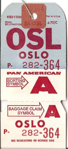 Pan Am - OSL Oslo Baggage Tag Vintage Luggage Tags, Luggage Labels, Vintage Labels, Vintage Posters, Travel Tags, Air Travel, Airport Design, Vintage Airline, Pan Am