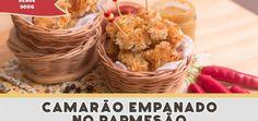 Camarão Empanado no Parmesão – Receitas de Minuto EXPRESS #189