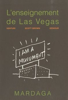 Lenseignement de Las Vegas de Robert Venturi, http://www.amazon.fr/dp/2804700070/ref=cm_sw_r_pi_dp_xEuJrb0G3JRQ4
