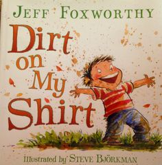 Weekly Book Talk: Ideas for teaching Visualization with Poetry using the book Dirt on My Shirt, By Jeff Foxworthy. These poems are cute and will have your kids CRACKING up all while learning about visualization and descriptive language.