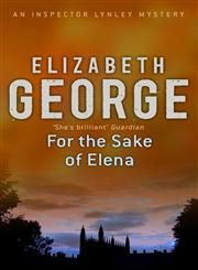 For the Sake of Elena - just finished - great mystery, great book
