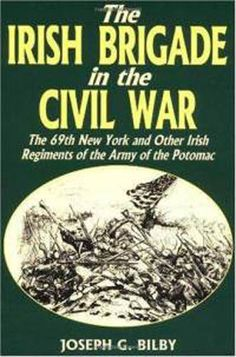 // oral hx has our ancestor john,father of joseph,grandfather of our John a member of this unit.//Irish Brigade In The Civil War: The New York And Other Irish Regiments Of The Army Of The Potomac by Joseph G. World History Lessons, History Facts, Nasa History, Family History, American Civil War, American History, Civil War Books, Civil War Photos, Gettysburg