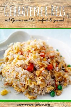 Recipe: Fried rice with egg and vegetables # we-are-forever # .- Rezept: Gebratener Reis mit Ei und Gemüse Recipe: Fried rice with egg and vegetables # we-are-forever lose weight - Rice Recipes, Vegetable Recipes, Crockpot Recipes, Dinner Recipes, Lunch Recipes, Cooking Vegetables, Barbecue Recipes, Fried Rice With Egg, Arroz Frito