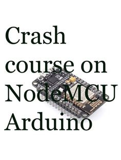 Quick Start to Nodemcu (ESP8266) on Arduino IDE