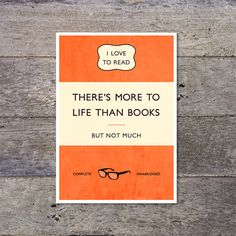 There's More To Life Than Books - penguin style typographic book cover