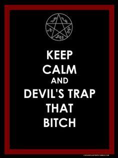 Keep Calm+ Devil's Trap by Kikoru-Mushroom.deviantart.com on @deviantART
