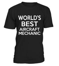 World's Best Aircraft Mechanic-Christmas Gift Shirt  AircraftMechanic#tshirt#tee#gift#holiday#art#design#designer#tshirtformen#tshirtforwomen#besttshirt#funnytshirt#age#name#october#november#december#happy#grandparent#blackFriday#family#thanksgiving#birthday#image#photo#ideas#sweetshirt#bestfriend#nurse#winter#america#american#lovely#unisex#sexy#veteran#cooldesign#mug#mugs#awesome#holiday#season#cuteshirt