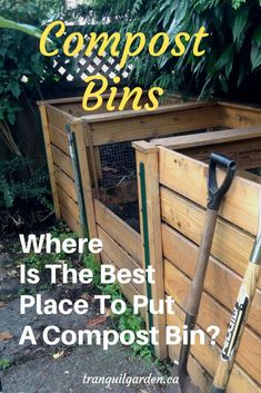 Where Is The Best Place To Put A Compost Bin? If you're planning on building new compost bins, you're probably wondering where is the best place to put a compost bin? Convenience is a key criteria.