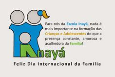 Blog do Inayá: Feliz Dia Internacional da Família!