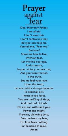 A useful prayer against fear.