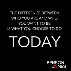 The difference between who you are and who you want be. Is what you choose to do TODAY! Make some great decisions :-) #Health #Fitness #Performance #Physique #TeamBensonJames #ResultsBusiness #IgFitness #BensonJames #Goals #Motivation