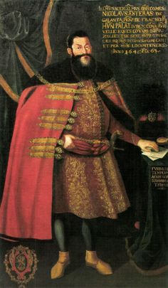 Baron, later Count Nikolaus Esterházy de Galántha - was the founder of the West-Hungarian noble House of Esterházy which became one of the grandest and most influential aristocratic families of the Kingdom of Hungary. Die Habsburger, Elizabeth Bathory, Old Portraits, Central And Eastern Europe, Classic Paintings, Medieval Clothing, 16th Century, Fashion History, Middle Ages
