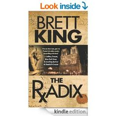 The Radix - Kindle edition by Brett King. Mystery, Thriller & Suspense Kindle