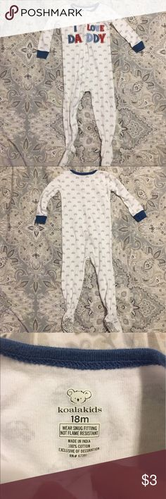 """Boys Pajamas 👶 """"I Love Daddy"""" zip up footie jammies; this brand tends to run smaller than Carter's; good condition; bundle with other items & make me an offer 🌟👍😊 Koala Kids Pajamas"""