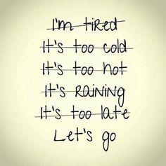Arrêter de se trouver des excuses.... Et vivre sa vie !!!