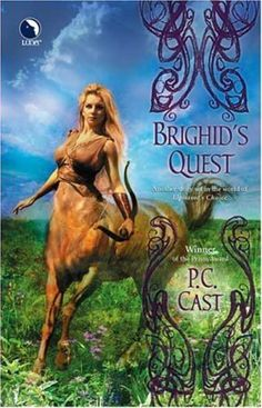 ✿ Brighid's Quest ~ by P.C. Cast ✿