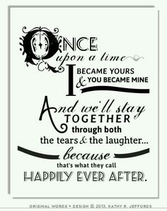 ♡♡♡ You are my happily ever after