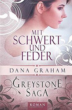 Greystone Saga: Mit Schwert und Feder