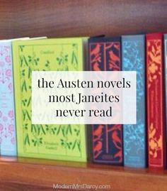 The Austen novels most Janeites never read (but true Jane Austen fans shouldn't miss!)