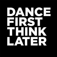 Dance first think later. Dance lessons and inspiration at UpbeatDanceStudio.com