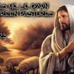 January 21st - Week 4 Day 1 - Psalm 23 Verse 1