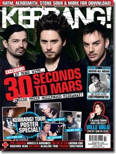 Kerrang - 30 Seconds To Mars Magazine Front Cover, Magazine Covers, Thirty Seconds, 30 Seconds, Tour Posters, Movie Posters, Stone Sour, Ville Valo, Aerosmith