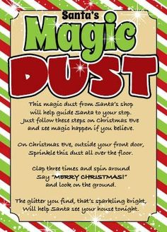"This is a package of magic ""dust"" directly from Santa's shop. A fun gift for children of all ages who believe in Santa Claus. Used to help guide Santa to your home on Christmas Eve, this magical, glittery, dust sparkles in the light outside your do Its Christmas Eve, Christmas Games, Christmas Activities, Christmas Printables, Christmas Projects, Christmas Traditions, All Things Christmas, Winter Christmas, Holiday Fun"