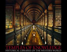The Long Room, Trinity College Library,  Ireland from the limited edition BOOK: Temples of Knowledge: Historical Libraries of the Western World ©  AHMET ERTUG (PhotoArtist, Author). Shop site: http://www.biblio.com/books/245933899.html Photo site: http://www.templesofknowledge.com/ [Do not remove caption. The law requires you to credit the photographer. Link directly to his website.]  The Golden Rule: http://www.pinterest.com/pin/86975836527744374/