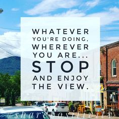 Open your eyes and really look at life around you. Enjoy your journey!  #dreambig #liveBIGGER #lifeisgood #SharePositivity