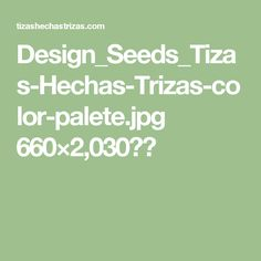 Design_Seeds_Tizas-Hechas-Trizas-color-palete.jpg 660×2,030픽셀