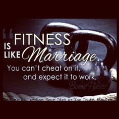 If I can find the same commitment I have for my marriage and use it on my health and fitness then I will be SET.