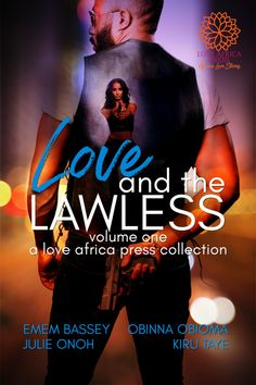 Love and the Lawless (Volume One)