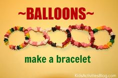 Love balloons? Make this bracelet with your kids!